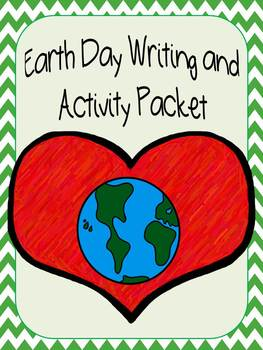 Earth Day Writing and Activity Packet