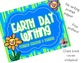 Earth Day Writing -- writing prompts and posters!
