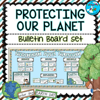 Earth Day and Arbor Day Bulletin Board Set - (Reduce, Reuse, Recycle, Replenish)