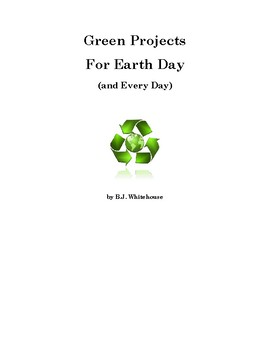 Earth Day and Every Day: Projects and Activities