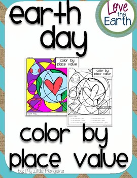 Earth Day color by Place Value worksheet-no prep