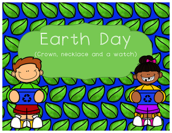 Earth Day crown, necklace and watch