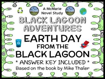 Earth Day from the Black Lagoon (Mike Thaler) Novel Study / Comprehension