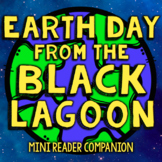 Earth Day from the Black Lagoon by Mike Thaler - Reader Re