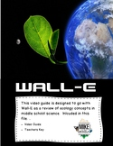 Earth Day in Middle School:  Ecology Review with WALL-E