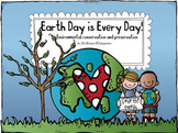 Earth Day is Every Day! - Kindergarten and 1st Grade