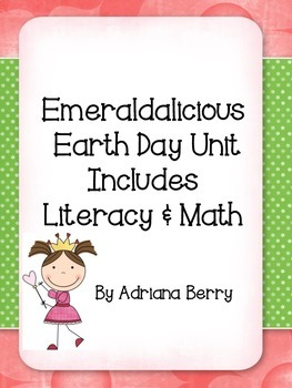 Earth Day with Emeraldalicious Literacy & Math Unit