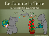 Earth Day with Pepper in French