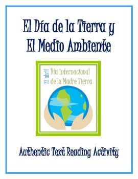 Earth Day/Día de la Tierra y El Medio Ambiente - Authentic Reading Activity