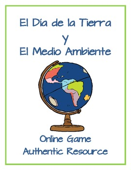 Earth Day/Día de la Tierra y El Medio Ambiente - Online Game Authentic Resource