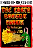 Earth Dragon Awakes: The San Francisco Earthquake of 1906, Two-Voice Survival