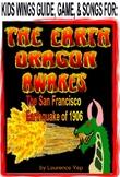 Earth Dragon Awakes: The San Francisco Earthquake of 1906, Two-Voice Survival