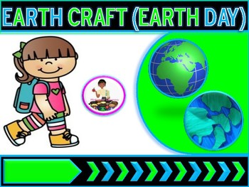 Earth Day Craft  Earth Day Activities