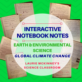 Earth & Environmental Science Interactive Notebook - Global Climate Change Notes