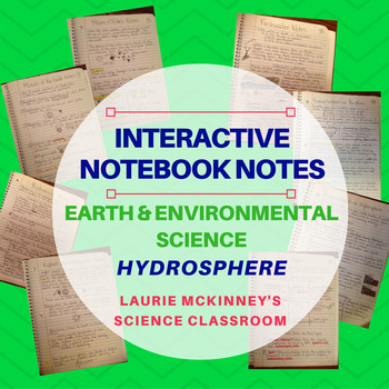 Earth & Environmental Science Interactive Notebook - Hydrosphere Notes