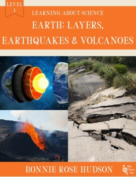 Earth: Layers, Earthquakes, and Volcanoes-Learning About Science, Level 1