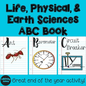 Earth, Life, and Physical Science ABC Book Project