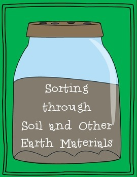 Soil, Rocks, Minerals and More!