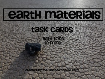 Earth Materials Task Cards