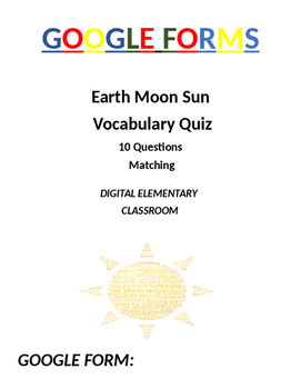 Earth Moon Sun 4th Grade Science Assessment: Google Form