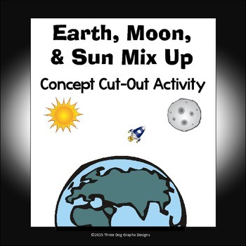 Earth, Moon, & Sun Concept Cut-Outs Science Matching Activity