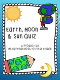 Earth, Moon, & Sun KWL Charts & Quiz