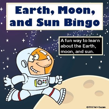 Earth, Moon, + Sun Space Science Vocabulary Bingo Game