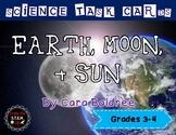 Earth, Moon, & Sun Task Cards