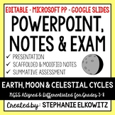 Earth, Moon and Celestial Cycles PowerPoint, Notes & Exam