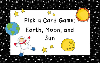 Earth, Moon, and Sun Pick a Card Game