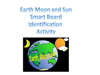 Earth Moon and Sun Smart Board Matching
