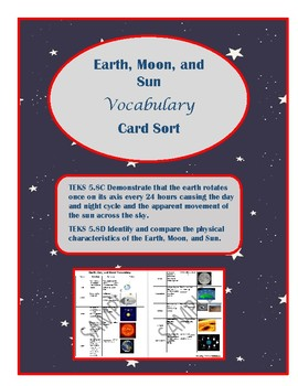 Earth, Moon, and Sun Vocabulary Card Sort- TEKS 5.8C&D aligned to STAAR