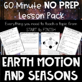 Earth Motion and Seasons NO PREP Lesson