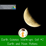 Earth Motions, Seasons, Moon Phases Exit Ticket or Bell Ri