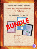 Earth & Physical Sciences (Simplified) in Pictures for Special Ed., ELL and ESL