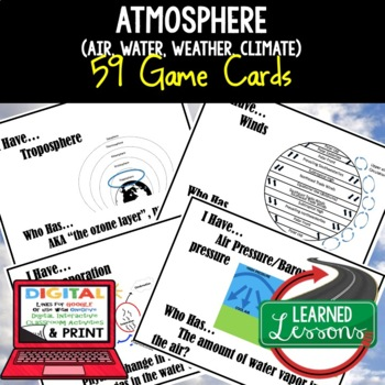 Earth Science Atmosphere Air Water Weather Climate 59 I Have Who Has Game Cards