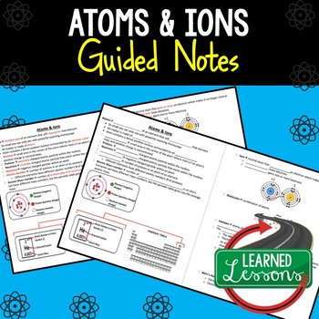 Earth Science Atoms and Ions Guided Notes