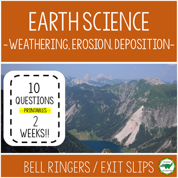 Earth Science Bell Ringers / Warm-Ups-Weathering, Erosion, Deposition