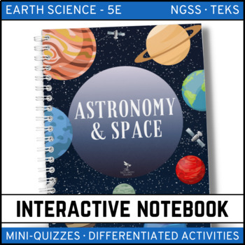 Astronomy and Space Science: Earth Science Interactive Notebook