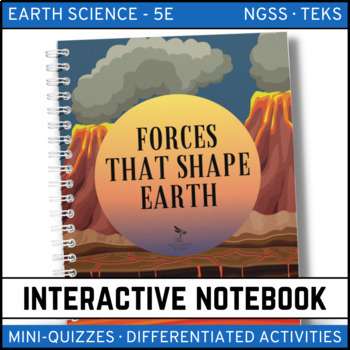 Forces That Shape the Earth: Earth Science Interactive Notebook