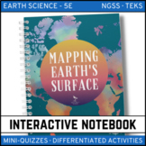 Mapping Earth's Surface Earth Science Interactive Notebook - Distance Learning