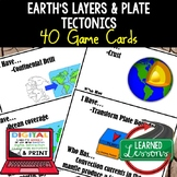 Earth Science Layers & Plate Tectonics GAME CARDS, TEST PREP