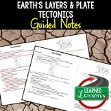 Earth Science Layers and Plate Tectonics Student and Teacher Guided Notes