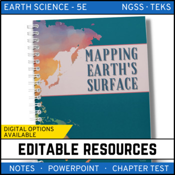 Mapping Earth's Surface: Earth Science Notes, PowerPoint &
