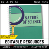 Nature of Science: PowerPoint, Notes & Test  ~ EDITABLE!