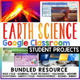 Earth Science Google Classroom Projects