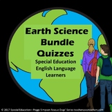 Special Education Earth Science 27 Quizzes Bundle