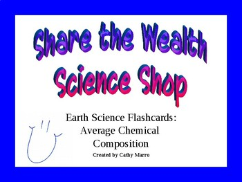Earth Science Reference Table Flashcards- Average Chemical Composition