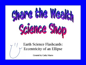 Earth Science Reference Table Flashcards- Eccentricity of an Ellipse Formula