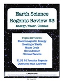 Earth Science Regents Review 3 - Energy, Water, Climate